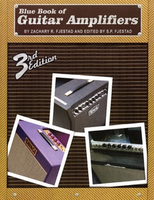Blue Book of Guitar Amplifiers (3rd Edition)