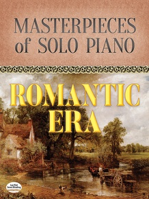 Masterpieces of Solo Piano: Romantic Era