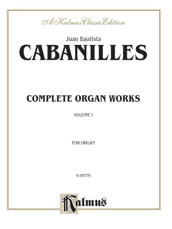 Complete Organ Works, Volume I