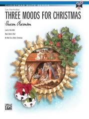 Three Moods for Christmas