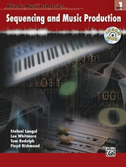 Alfred's Music Tech Series, Book 1: Sequencing and Music Production