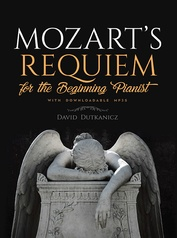 Mozart's Requiem for the Beginning Pianist