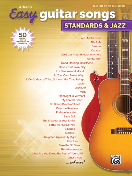 Alfred S Easy Guitar Songs Standards Jazz Easy Hits Guitar Tab Book