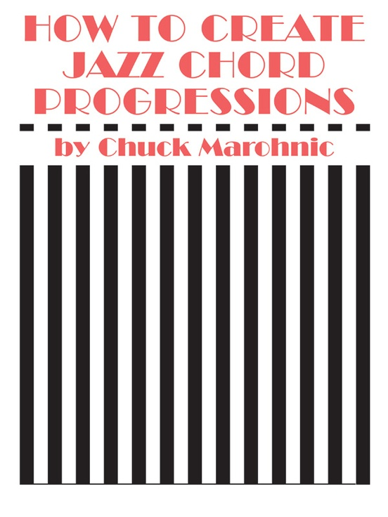 How to Create Jazz Chord Progressions: Book