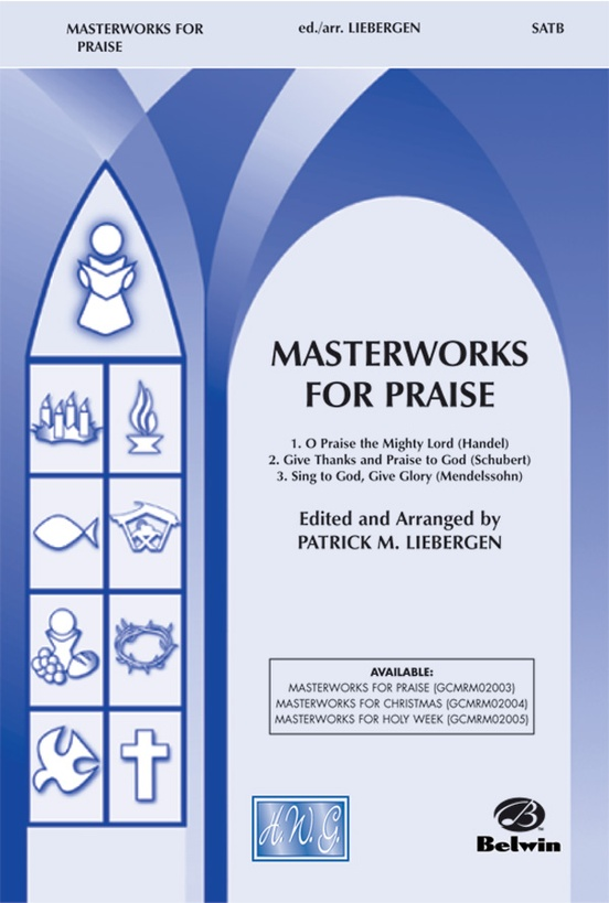 Masterworks for Praise (A Medley)