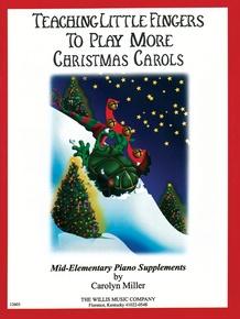 Teaching Little Fingers More Christmas Carols