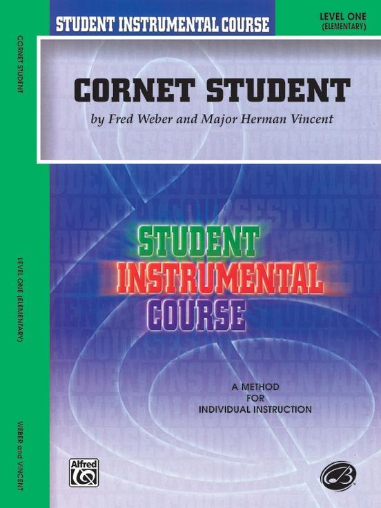 Student Instrumental Course: Cornet Student, Level I