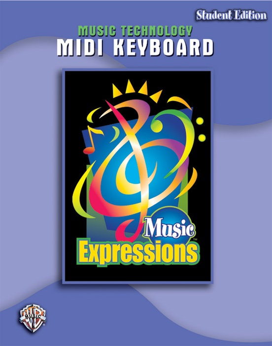 Music Expressions™ Grade 6 (Middle School 1): MIDI Keyboard (Student Edition)