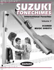 Suzuki Tonechimes, Volume 7: International Favorites