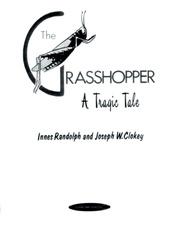 The Grasshopper: A Tragic Tale
