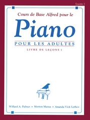 Alfred's Basic Adult Piano Course: French Edition Lesson Book 1