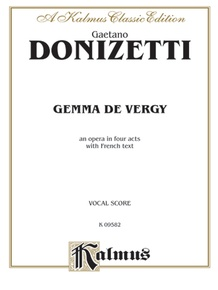 Gemma de Vergy, An Opera in Four Acts