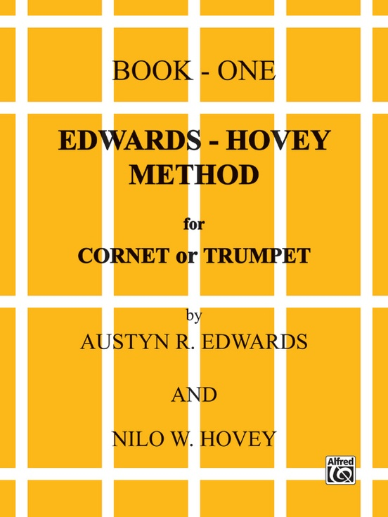 Edwards-Hovey Method for Cornet or Trumpet, Book I