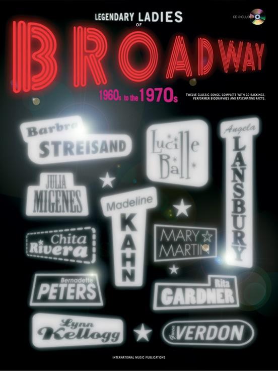 Legendary Ladies of Broadway: 1960s to the 1970s