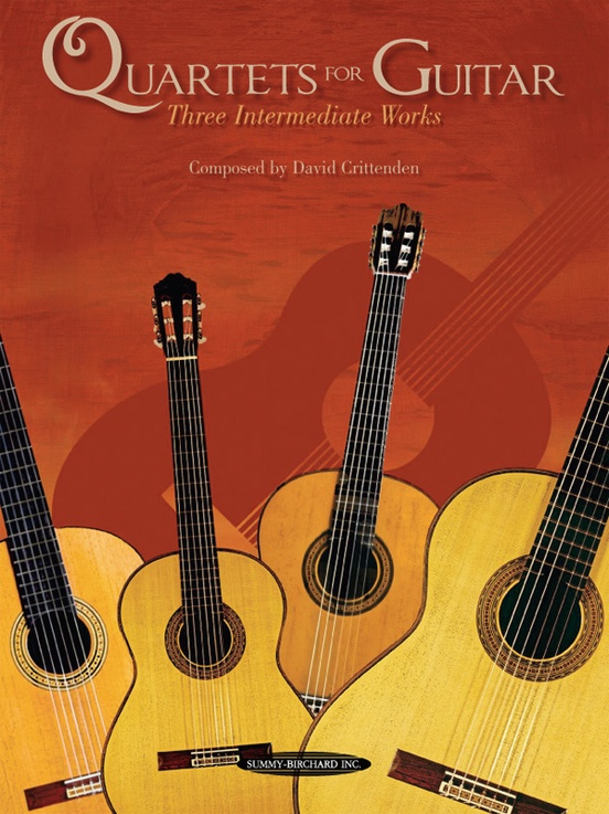 Quartets for Guitar: Three Intermediate Works