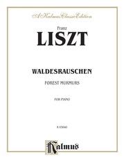 Waldesrauschen (Forest Murmurs)