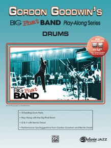 Gordon Goodwin's Big Phat Band Play-Along Series: Drums