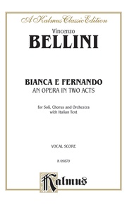 Bianca e Fernando - An Opera in Two Acts