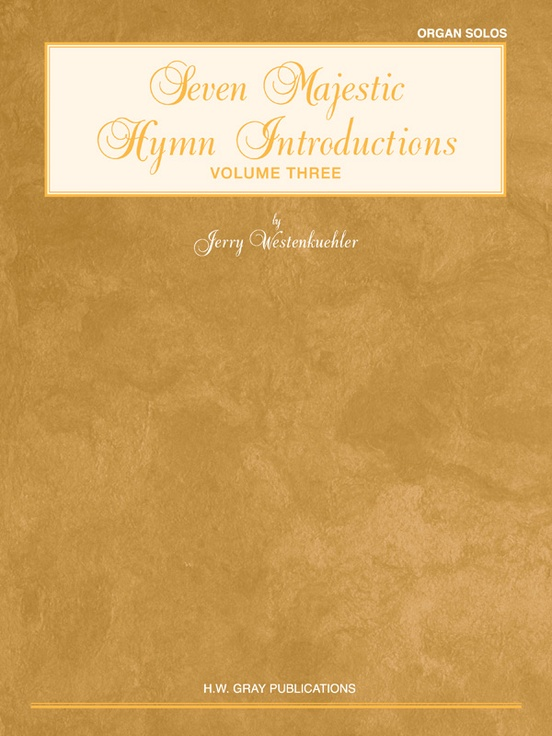 Seven Majestic Hymn Introductions, Volume 3