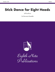 Stick Dance for Eight Heads
