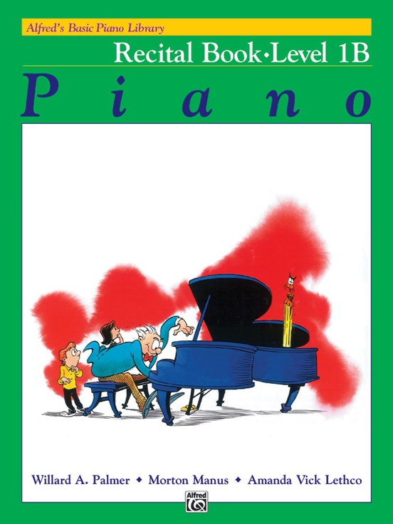 Alfred's Basic Piano Library: Recital Book 1B
