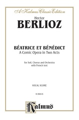 Béatrice et Bénédict - A Comic Opera in Two Acts