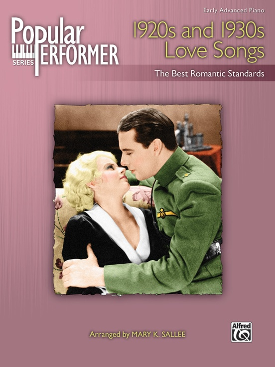 Popular Performer 1920s And 1930s Love Songs Piano Book