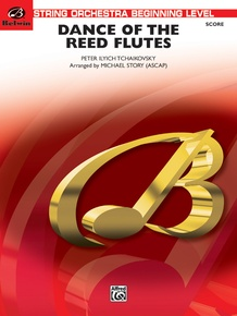 Dance of the Reed Flutes (from <I>The Nutcracker</I>)