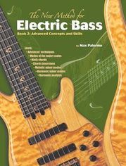 The New Method for Electric Bass, Book 2: Advanced Concepts and Skills