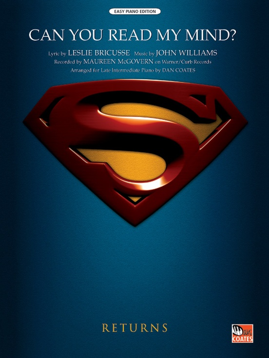 can you read my mind love them from superman arranged for piano by dan coates
