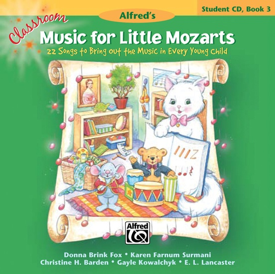 Classroom Music for Little Mozarts: Student CD Book 3