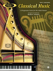 Adult Piano Series: Classical Music, Book 3