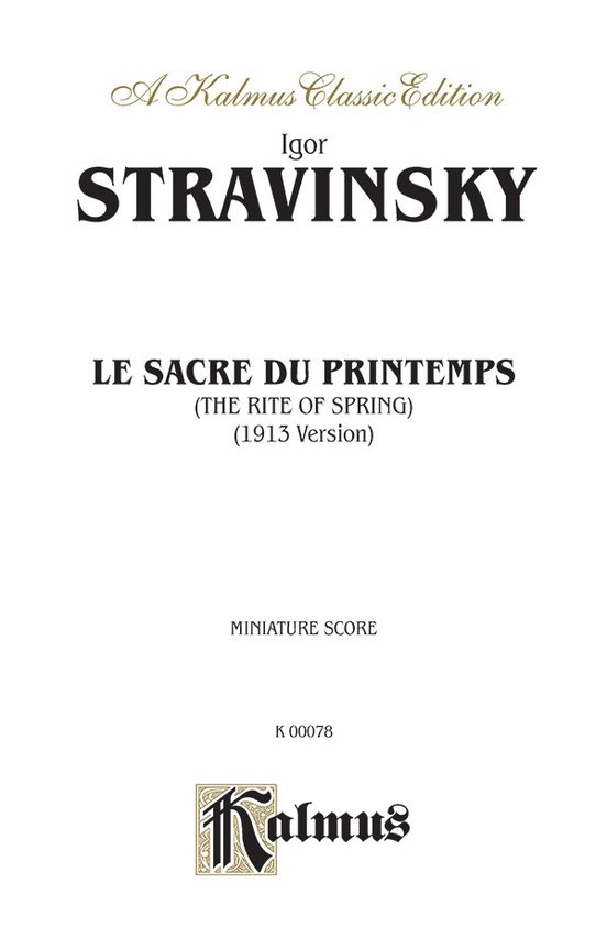 Le Sacre du Printemps (The Rite of Spring)