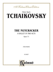 The Nutcracker, Opus 71 (Complete)