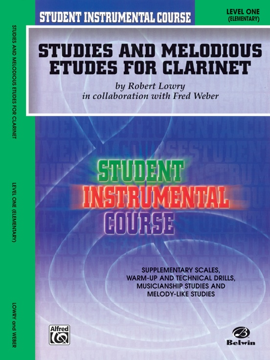 Student Instrumental Course: Studies and Melodious Etudes for Clarinet, Level I