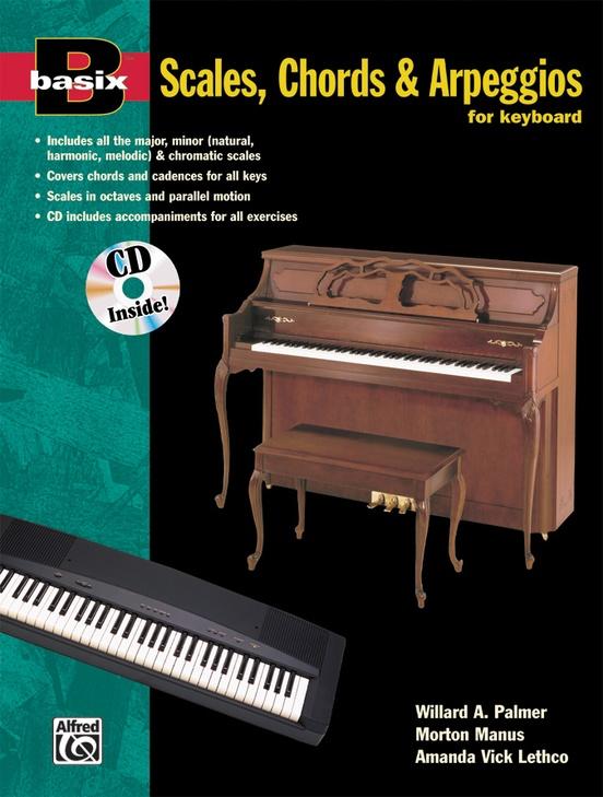 Basix®: Scales, Chords & Arpeggios for Keyboard