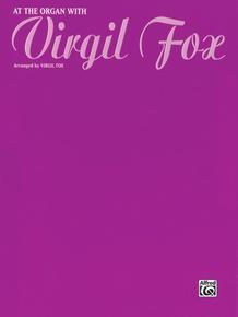 At the Organ with Virgil Fox