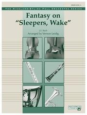 "Fantasy on ""Sleepers, Wake"""