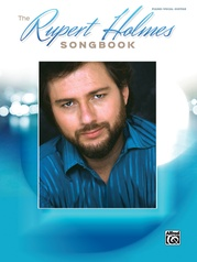 The Rupert Holmes Songbook
