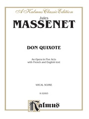 Don Quixote, An Opera in Five Acts