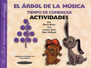 The Music Tree: Spanish Edition Activities Book, Time to Begin (El Árbol de la Música -- Tiempo de Comenzar) (Actividades)