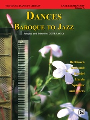 The Young Pianist's Library: Dances -- Baroque to Jazz, Book 13A