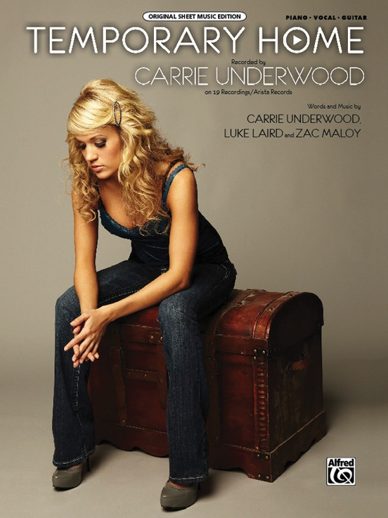 Temporary Home Pianovocalchords Sheet Carrie Underwood