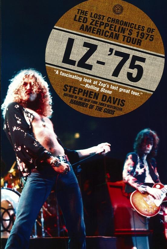 LZ-'75: Led Zeppelin Tour Book