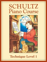 Schultz Piano Course: Technique, Level 1