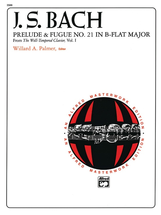 J. S. Bach: Prelude and Fugue No. 21 in B-flat Major