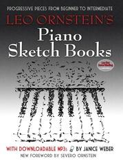 Leo Ornstein's Piano Sketch Books