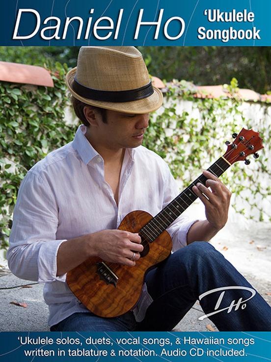Daniel Ho 'Ukulele Songbook