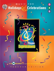Music Expressions™ Supplementary Grades 3-5: Music for Holidays & Celebrations