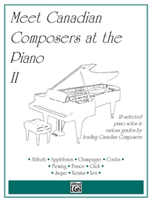 Meet Canadian Composers at the Piano, Volume II